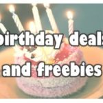 The Best Birthday Coupons and Freebies