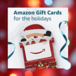 Amazon Gift Cards for the Holidays!