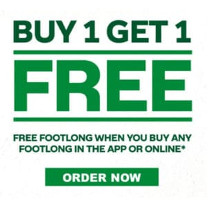 Buy One Get One FREE at Subway